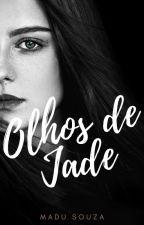 Olhos de Jade by Souza_Madu