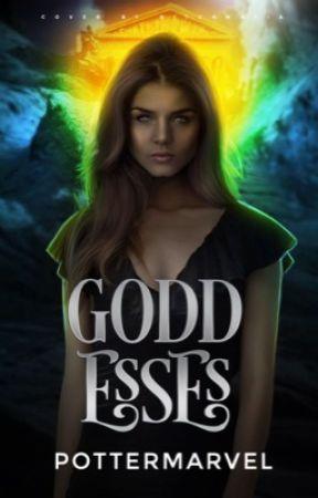 Goddesses|original by pottermarvel