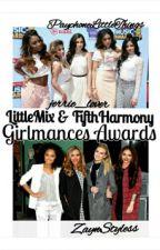 LittleMix & FifthHarmony Girlmances Awards 2014 - COMPLETED by malikmezain