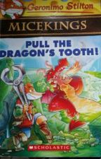 Geronimo Stilton : MICEKINGS Pull The Dragons Tooth by Mystiic26