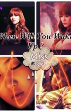 When will you wake up by jooee-yoonyul