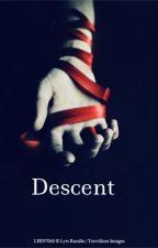 Descent  by kitkat405