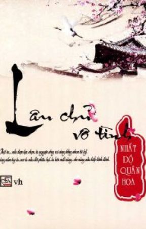 Lâu Chủ Vô Tình - Nhất Độ Quân Hoa by Jong_Yin
