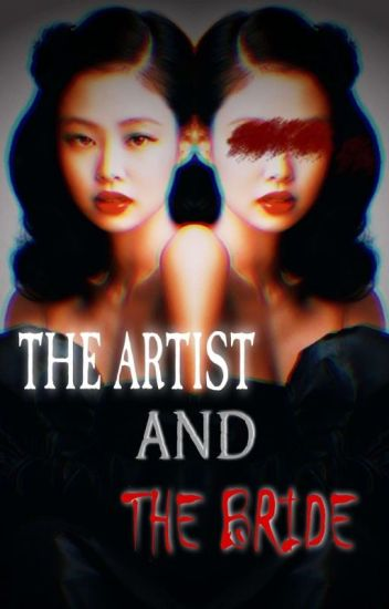 GROTESQUE ROMANCE SERIES:THE ARTIST AND THE BRIDE (YANDERE