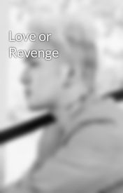 Love or Revenge by jooee-yoonyul