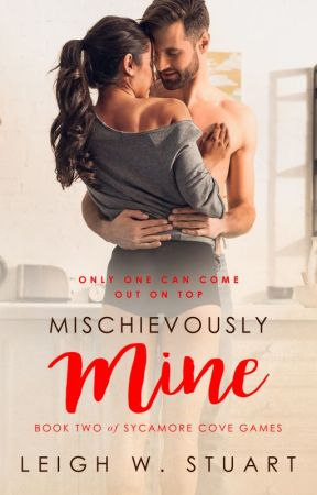 Mischievously Mine - a Sycamore Cove Games Novel by BindingTies
