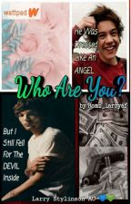 Who Are You?  {L.S}  by Romz_larryaf