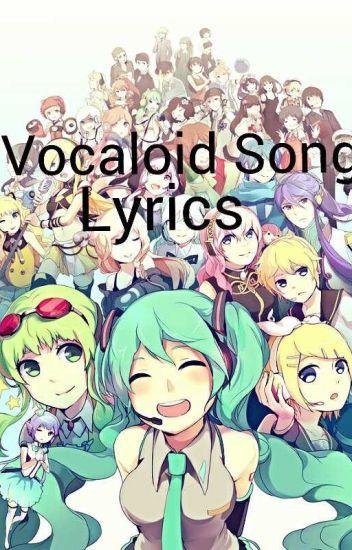 Vocaloid song lyrics :3