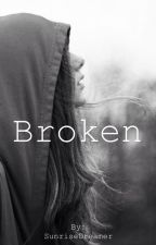 Broken (Sequel to Love, Ian Somerhalder) by SunriseDreamer