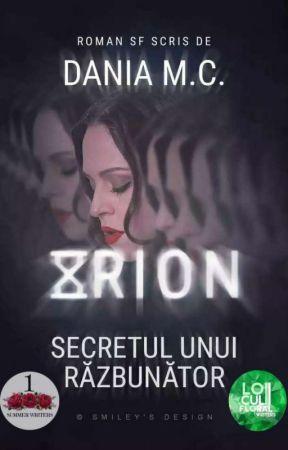 ORION - Secretul Unui Răzbunător  by _-Dania-_