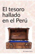 EL TESORO HALLADO EN EL PERU by EstefannyMuttoGabrie