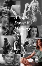 A Walk Down Memory Lane by pennsatuckies