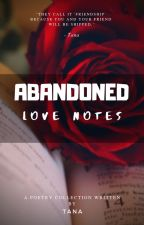 Abandoned Love Notes by TalesWithTana