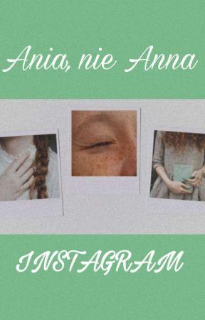 Ania, nie Anna - Instagram by masajaa