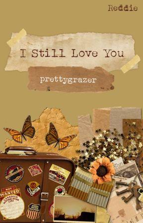 I Still Love You   Reddie by prettygrazer