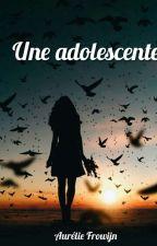 Une adolescente. by aureliefrowijn