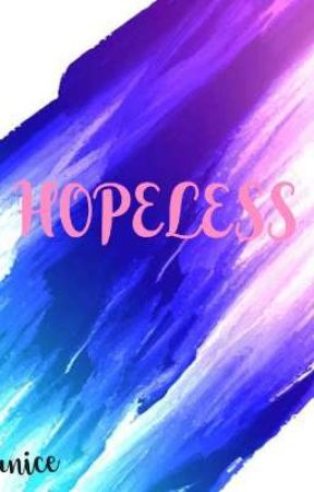 Hopeless by TheRealBlackQueen