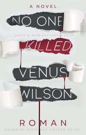 No One Killed Venus Wilson by timesnew-roman