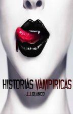 Cuentos Vampíricos by JJBlanco6