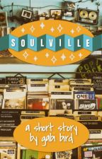 Soulville by thegabibird