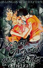 Percy Jackson One-Shots by ofthelights