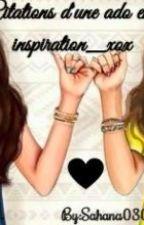 Citations d'une ado en inpiration tome 2 by Sahana0307xox