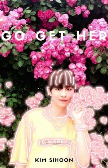 Go get her | Kim Sihoon