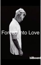 Forced Into Love by jdb1994jdb