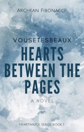 Hearts Between The Pages  by vousetesbeaux