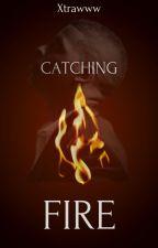 Catching Fire by xtrawww