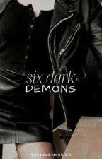 Six Dark Demons by iiwinsomeii