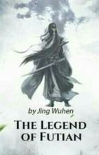 The Legend Of Futian by SatPaing1