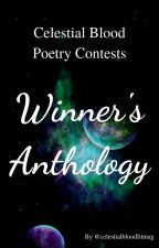 Celestial Blood Poetry Contests: Winner's Anthology by celestialbloodlitmag