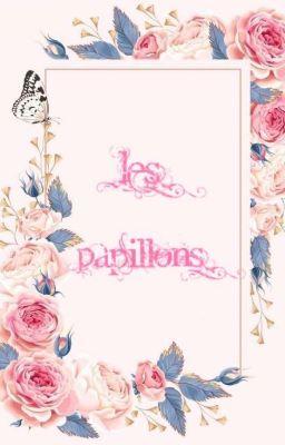 Đọc truyện (EliCarl) Les Papillons