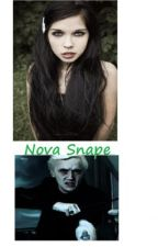 Nova Snape; A Draco Malfoy-Severus Snape story (Completed and Edited) by expectresistance