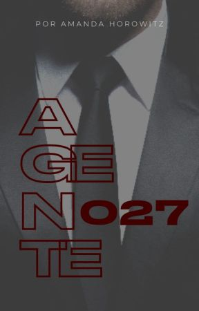 AGENTE 027 by mauiwrites