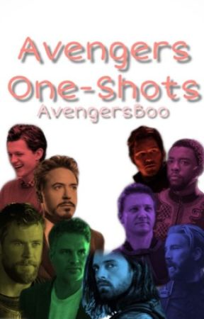 Avengers x Reader One-Shots / Preferences by AvengersBoo