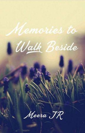 Memories to Walk Beside  by Meera512