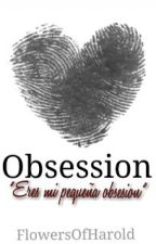 Obsession [h.s] by FlowersOfHarold