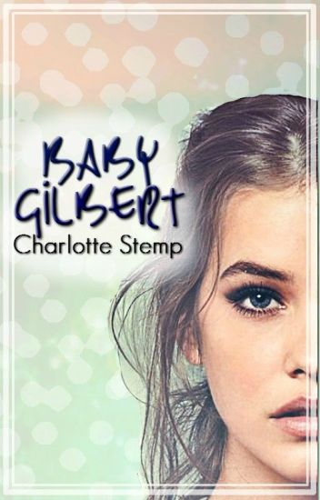 Baby Gilbert (The Vampire Diaries Fan Fiction)