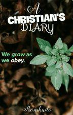 A Christian's Diary by OmsKudo