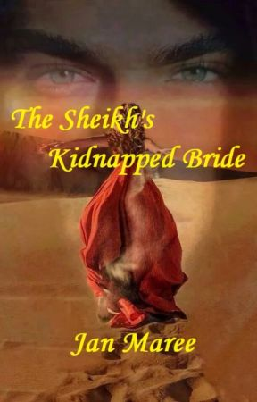 The Sheikh's Kidnapped Bride - coming soon by JanVanEngen