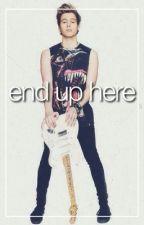 End Up Here / Luke Hemmings by loveablehemmings