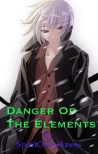 Danger Of The Elements by The13thBrokenOne