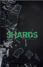 Shards by _oyon_26