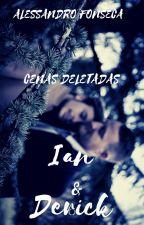 Ian e Derick (Cenas deletadas) by AlessandroFonsseca