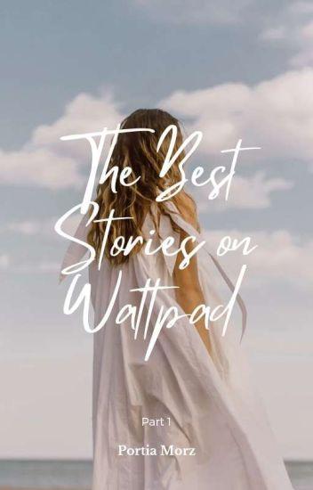 The Best Stories on Wattpad