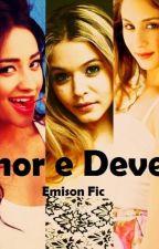Amor e Dever - Emison by fernanda426152
