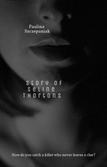 The story of the Seline Thortons