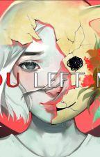 You left me -Einleitung- by Taeslittleangel